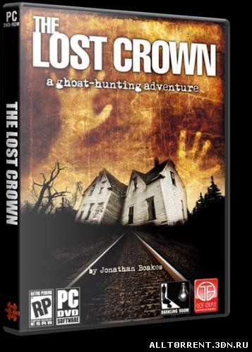The Lost Crown: A Ghosthunting Adventure скачать через torrent